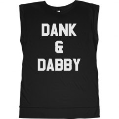 Dank & Dabby Lady