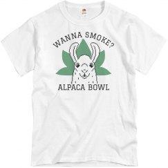 Wanna Smoke? Alpaca Bowl