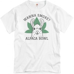 Wanna Smoke? Alpaca Bowl