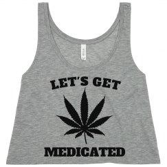 Let's Get Medicated