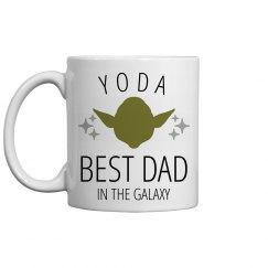Yoda Best Father In The Galaxy