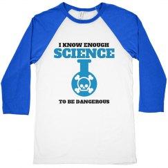 Dangerous Scientist