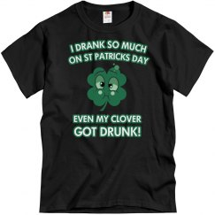 St. PatricksDay/Got Drunk