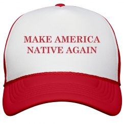 Make America Native Again