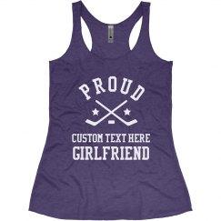 Custom Proud Hockey Girlfriend
