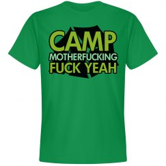 Camp Mother F'n F Yeah