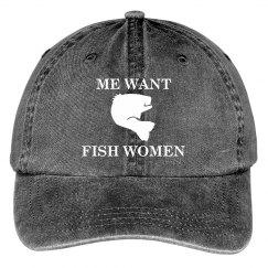 Me Want Fish Women Hat