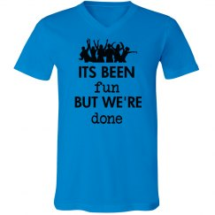 Its Been Fun We're Done Graduation Tshirt