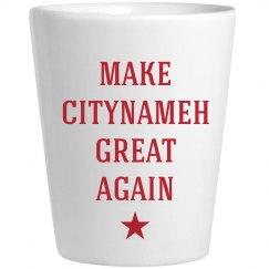 Make Citynameh Great Again