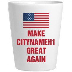 Political Make Citynameh1 Great Again