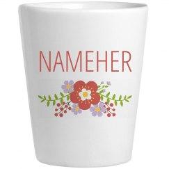 Cute Flower Nameher Shot Glass