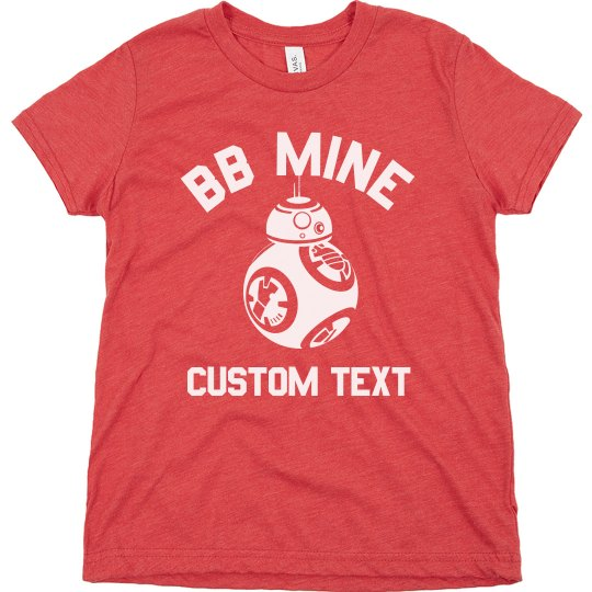 BB Mine Custom Valentine Shirt