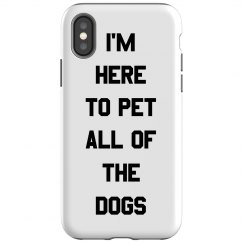 Here To Pet All Dogs Design