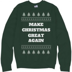 Make Christmas Great Ugly Sweater