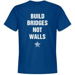 Build Bridges Not Walls Election 16