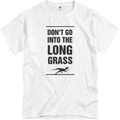 Don't Go Into The Long Grass
