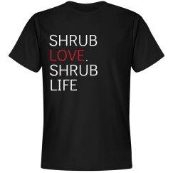 Shrub Love.  Shrub Life.