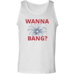 July 4th Wanna Bang Tank