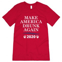 Make America Drunk Again 2020 Tee