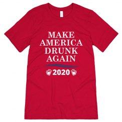 Make America Drunk Again 2020 Tee