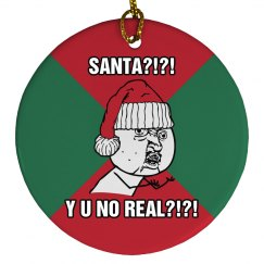 Santa Y U No Real?