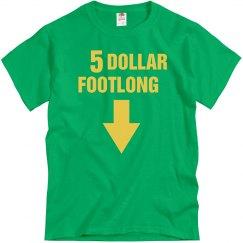 5 Dollar Footlong