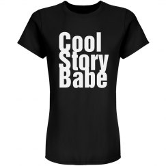 Cool Story Babe Pink Tee