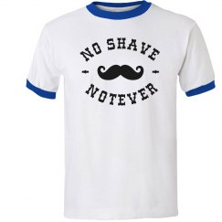 No Shave, Not-Ever Tee