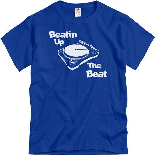 Beatin Up The Beat