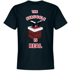 The Struggle is Real Xmas Shirt