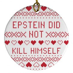 Epstein Didn't Kill Himself Knitted Graphic Ornament