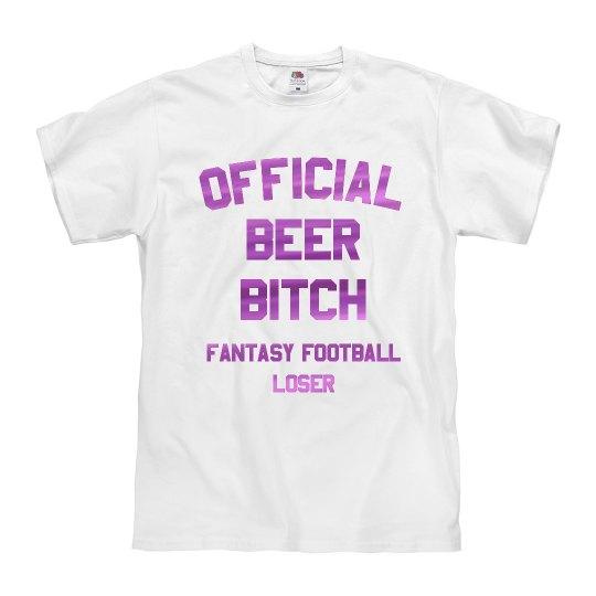 Beer Bitch Fantasy Football Loser