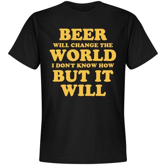 Beer Changes Things