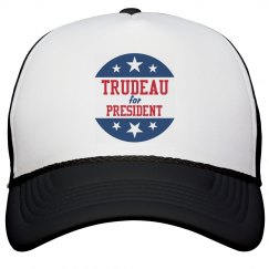 Trudeau for President, Please!