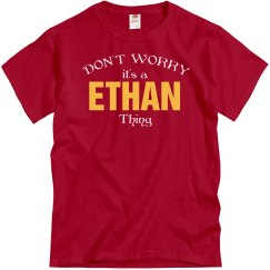 It's a Ethan thing