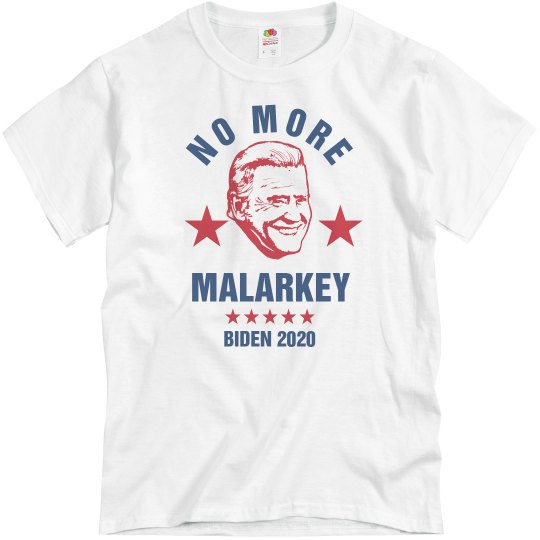 Biden 2020 No More Malarkey