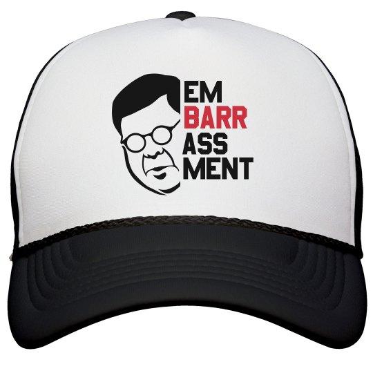Bill Barr is an Embarrassment Cap