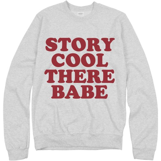 Bold Cool Story Babe