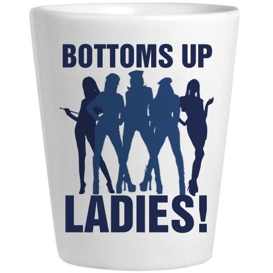 Bottoms Up Ladies