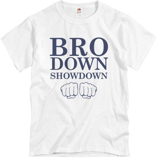 Bro Down Showdown