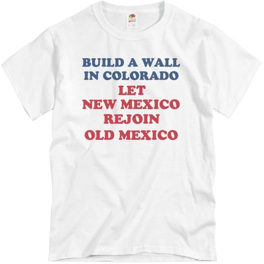 Build a Wall in Colorado