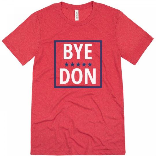 Bye Don Political Tee