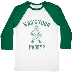 Who's Your Paddy? St Patricks