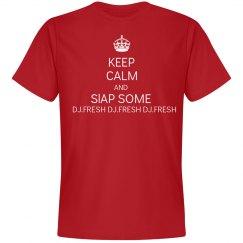 Keep Calm And Slap Some DJ.Fresh