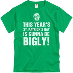 St. Patty's It's Gunna Be Bigly!