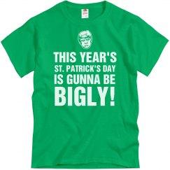 St. Patty's It's Gunna Be Bigly!