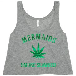420 Mermaids Smoke Seaweed