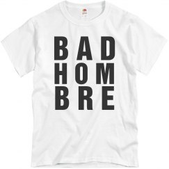 Funny A Bad Hombre Or Ombre