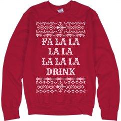 Fa La La Drink Ugly Sweater