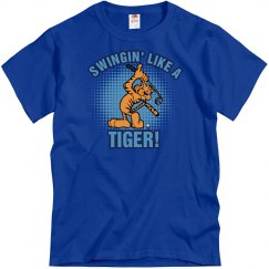 Swinging Like a Tiger